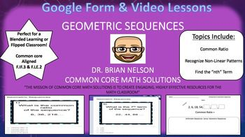 This product includes:(2) Video lessons with notes on geometric sequences.Topics:1) Determine the common ratio of geometric sequences2) Recognize non-linear patterns of geometric sequences.3) Find the nth term of a geometric sequence, using a formula.(1) Google Form activity assessing the content of the video lessons. (12) total questions.The video and Google Form are perfect for a blended learning teaching format.