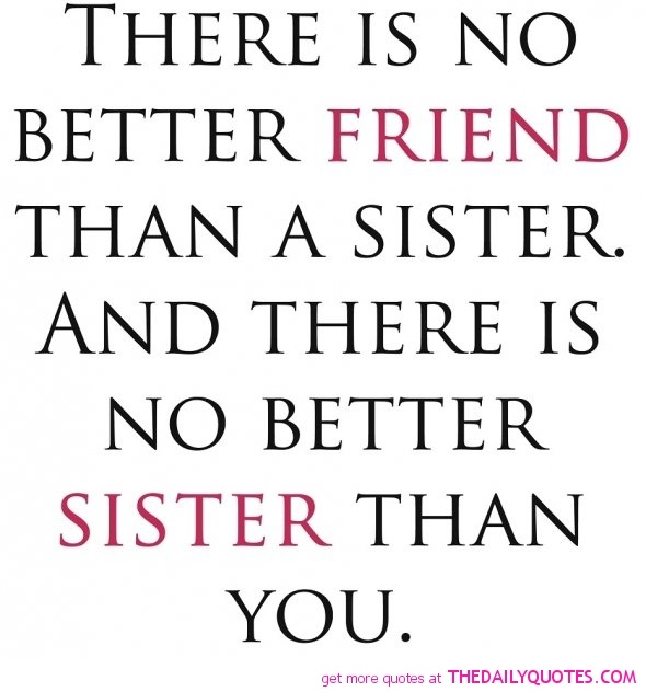 I Love My Sister Picture Quotes: This Goes Out To All My Beautiful Sisters!! I Love You