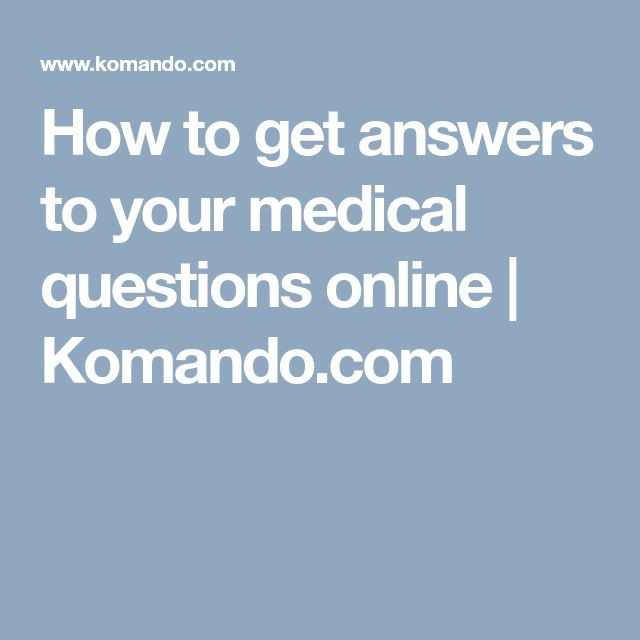How to get answers to your medical questions online | Komando.com