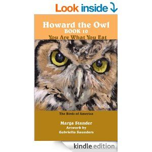 Amazon.com: Howard the Owl Book 10 You Are What You Eat eBook: Marga Stander, Gabriella Saunders: Books