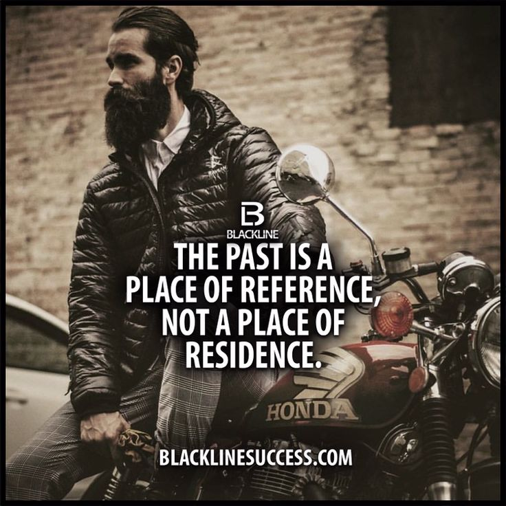 The past is a place of reference. #life