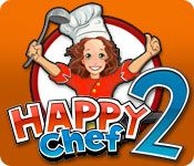 Happy Chef 2 - Mac Game Download!