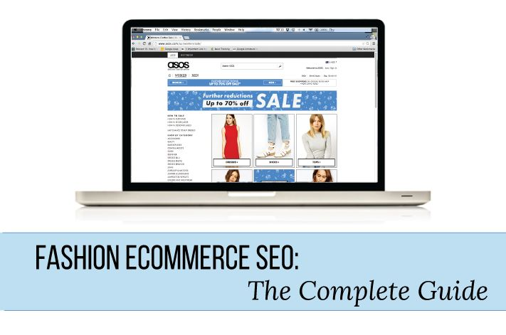 Fashion eCommerce SEO: The Complete Guide