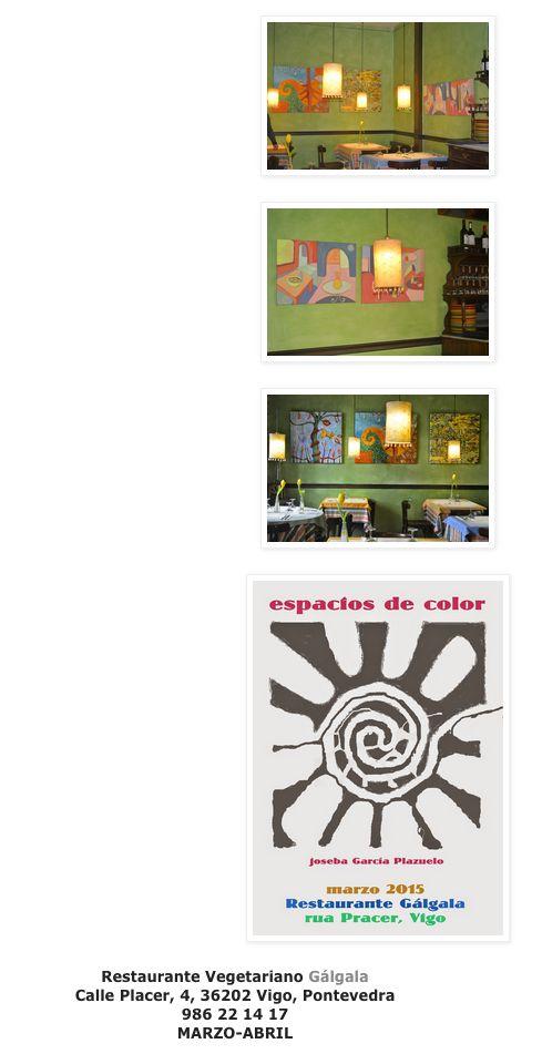 Exposición Espacios de Color en Vigo http://espaciosdecolorimbuidos.blogspot.com