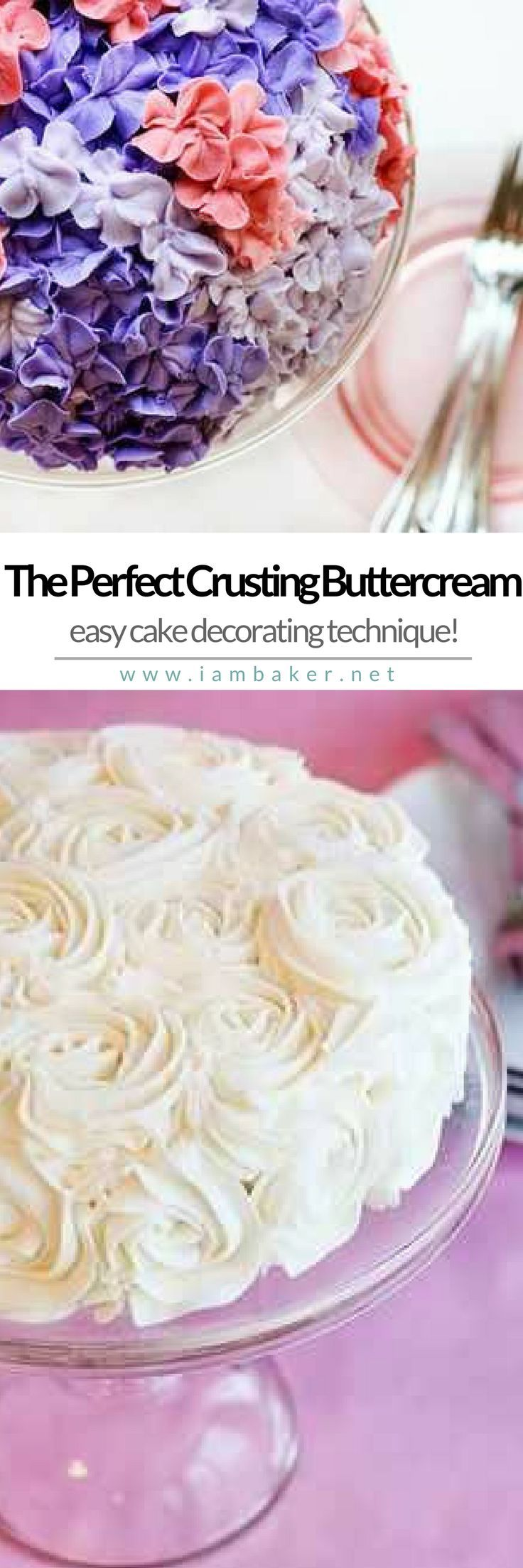 THE PERFECT CRUSTING BUTTERCREAM | Looking for buttercream recipes? You can also use this sweet decorating technique for your favorite cakes and cupcakes! For more simple and easy dessert recipes to make, check us out at #iambaker. #foodlover #desserts #yummydesserts #recipeoftheday #buttercreamrecipes #cakedecorating