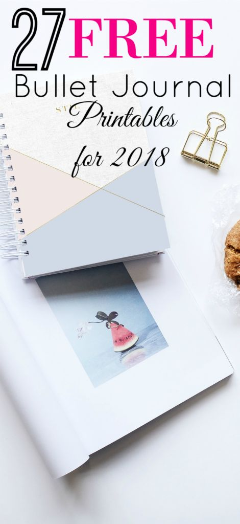 Snag these 27 Free Bullet Journal Printables for 2018