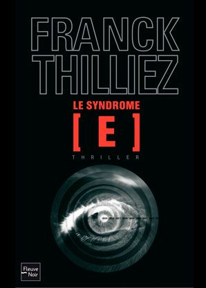 Critiques, citations, extraits de Le syndrome E de Franck Thilliez. Franck Thilliez nous a habitués à du grand art dans ses précédents rom...