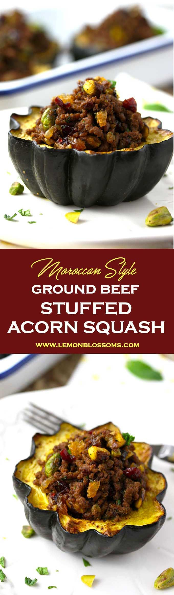 This delicious Stuffed Acorn Squash has a great balance of savory and sweet. Filled with ground beef seasoned with warm spices, dried cranberries, golden raisins, pistachios, parsley and mint.