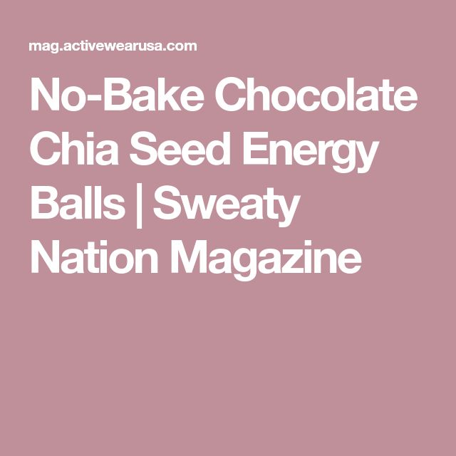 No-Bake Chocolate Chia Seed Energy Balls | Sweaty Nation Magazine