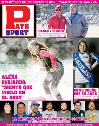 Pats Sport # 16 - 17 De Febrero de 2017 #patssportmx  El Periódico de los Atletas de Hoy ... Campeones del Mañana. Periódico Coleccionable Todos los derechos reservados. patssport.com #patssportmx