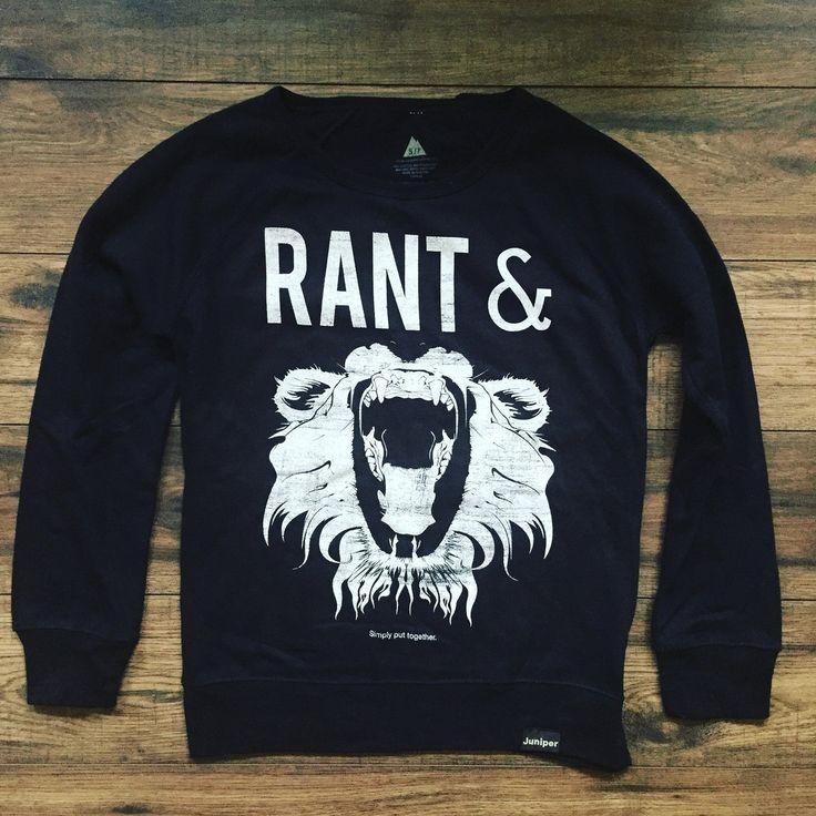 Rant and Roar Crew Neck | Juniper Clothing
