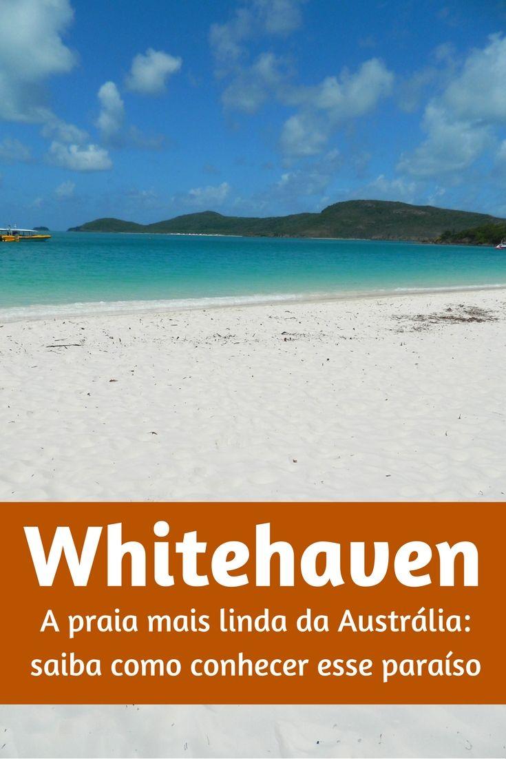 Whitehaven é uma das praias mais lindas do mundo e certamente a mais bonita da Austrália; saiba como conhecer um dos lugares mais procurados da costa leste da Austrália