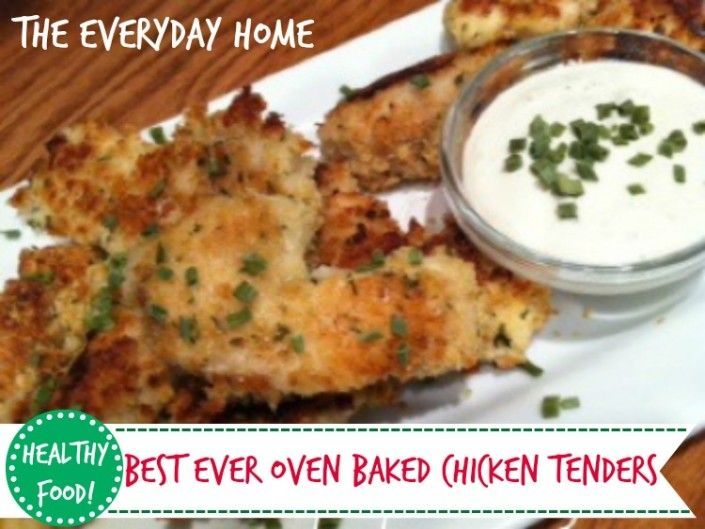 Best Ever Oven Baked Chicken Tenders-from The Everyday Home