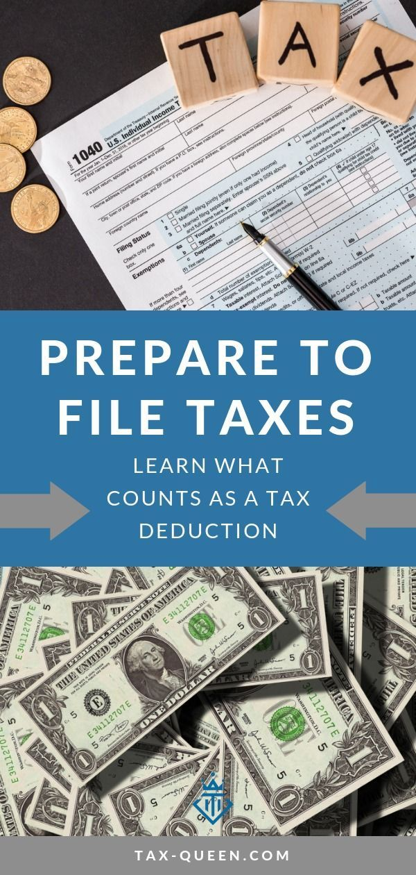 10 Deductions To Help Prepare To File Your Taxes Tax Deductions