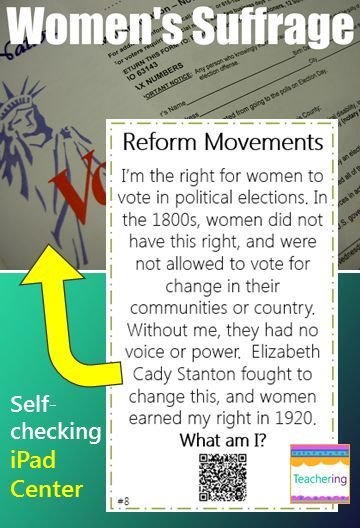 Abolition and Suffrage Reform Movements self-checking QR code activity for iPads, BYOT, or BYOD schools! Read clue & record answers on answer document. Self-check by scanning the QR code, and each QR code takes students to a labeled image of the reform movement concept described. Perfect Social Studies or Reading Center! Includes: abolish Elizabeth Cady Stanton Emancipation Proclamation  Harriet Tubman injustice reformer Sojourner Truth The South Underground Railroad Women's Suffrage