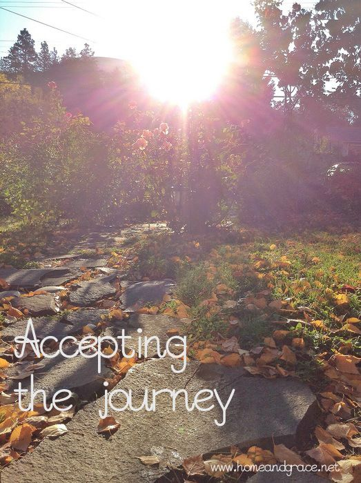 Accepting the journey God is leading us on