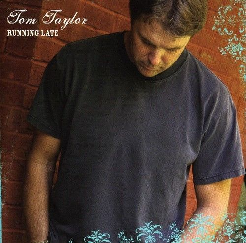 Running-Late-Tom-Taylor-CD-Used-Very-Good
