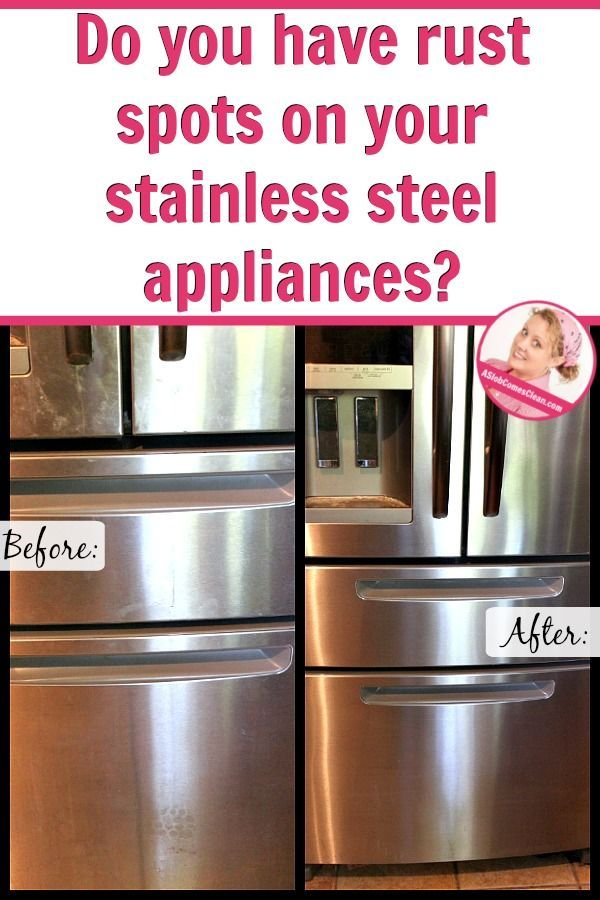 How to clean rust spots off your stainless steel appliances at ASlobComesClean.com
