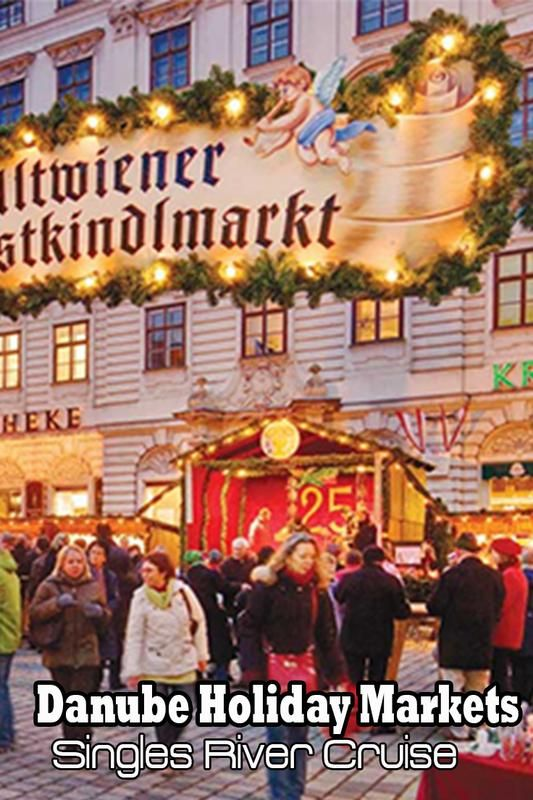 Vacation on Danube Holiday Markets Singles River Cruise on