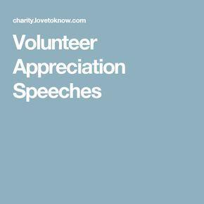 Volunteer Appreciation Speeches