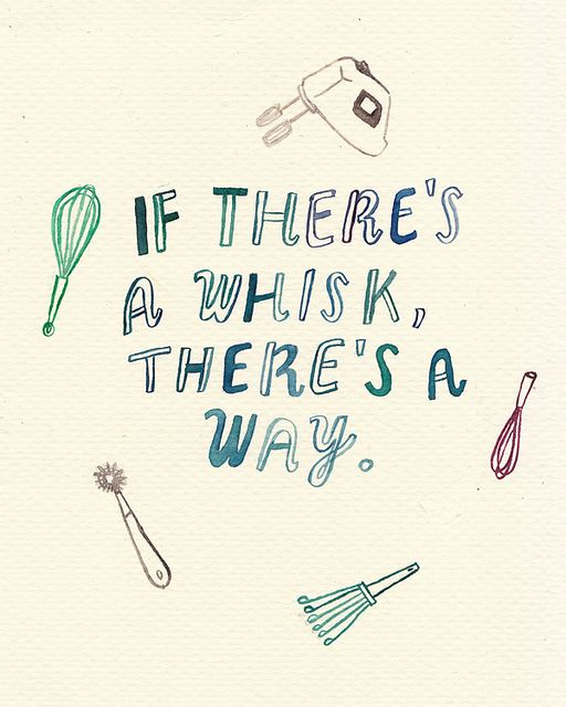 If there's a whisk, there's a way! #cooking #inspiration