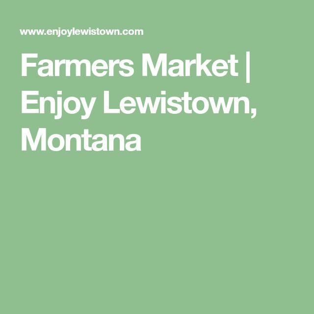 Farmers Market | Enjoy Lewistown, Montana