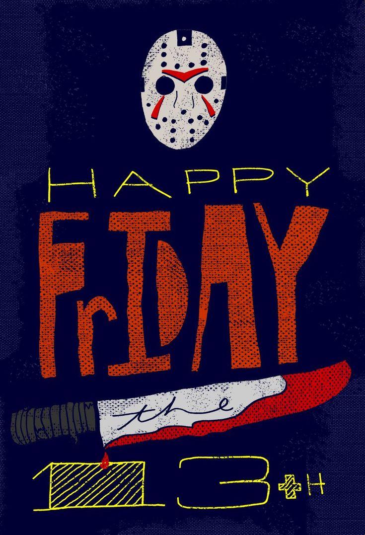 HAPPY FRIDAY THE 13TH! happyfridaythe13thfunny HAPPY