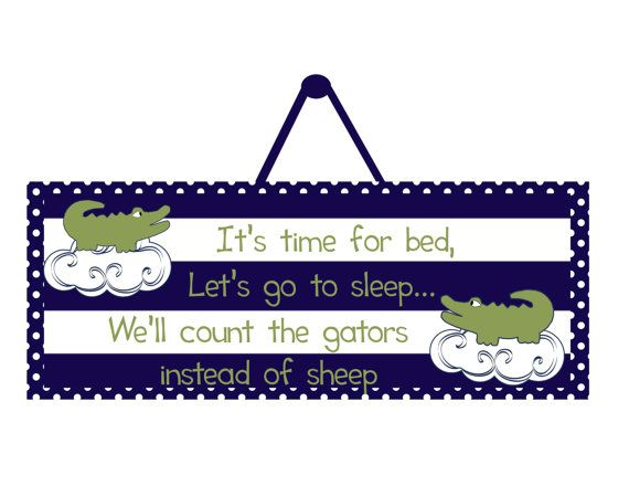This alligator nursery bedtime sign will look great in any little boys room or nursery! It is a wooden sign with the image adhered to the wood and