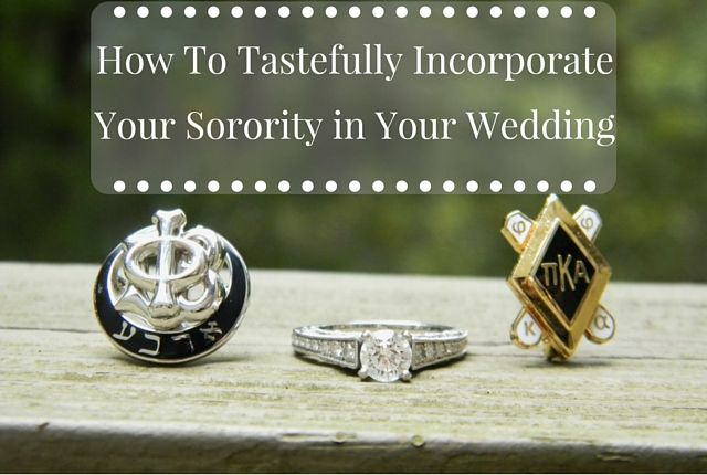 Show your sorority off to your wedding guests with these ideas!