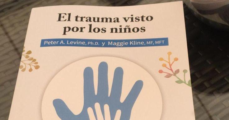 El trauma visto por los niños: un libro que puede ayudarnos