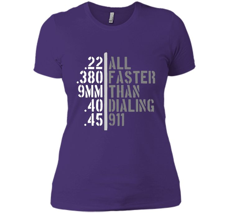 """100% Cotton Imported Machine wash cold with like colors, dry low heat Gun lover gift idea caliber tshirt"""" .22, .380, 9mm, .40, .45 All Faster Than Dialing 911"""""""