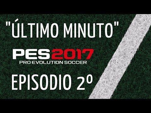 """PES 2017 PC GAMEPLAY ESPAÑOL """"ÚLTIMO MINUTO"""" - YouTube"""