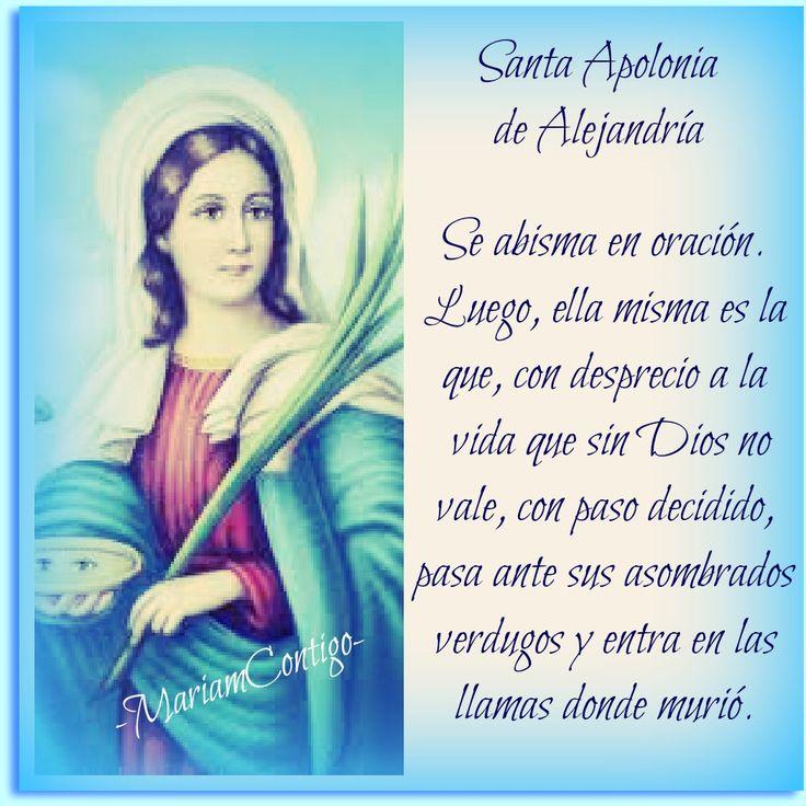 SANTA APOLONIA DE ALEJANDRIA    Alejandría, Egipto  (s. III †249)  Mártir, Virgen     Atributos: Palma y tenaza con dientes ...