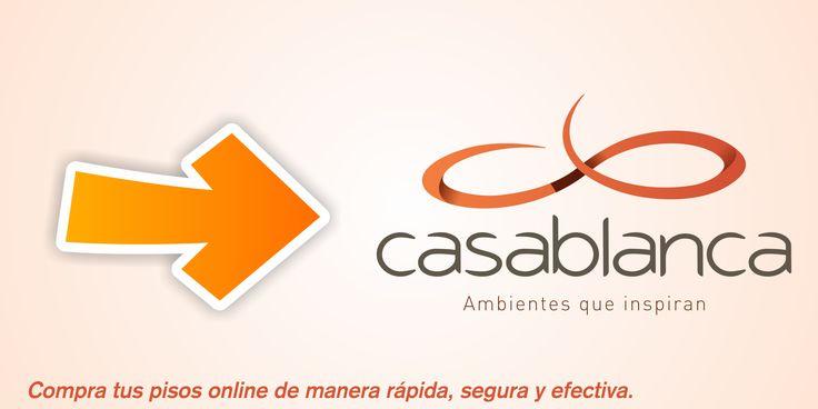 Cuando busques un lugar para comprar tus pisos online de manera rápida, segura y efectiva, Casablanca es la mejor opción. Ingresa en http://goo.gl/xliiR8