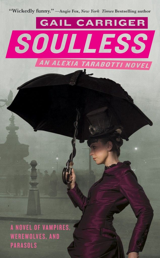 First book in the Parasol Protectorate SeriesWorth Reading, Gail Carriger, Vampires, Book Worth, Werewolves, Parasol Protector, Paranormal Romance, Steampunk, Soulless