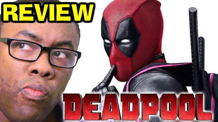 DEADPOOL Movie Review - NO SPOILERS