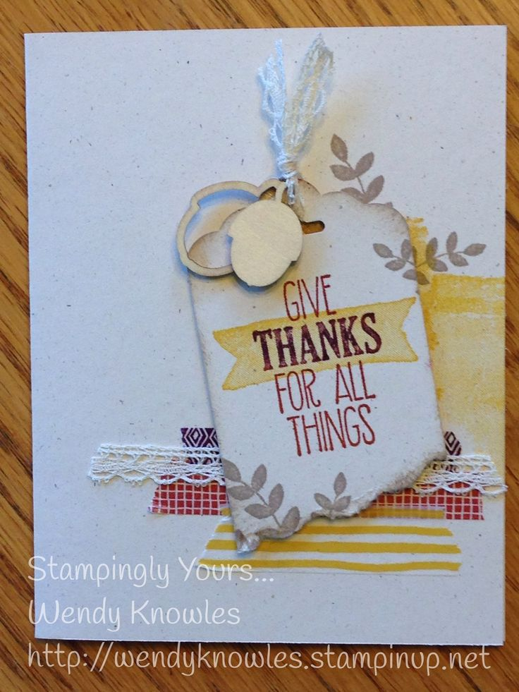 """For All Things"" give thanks!  -- ""For All Things"" stamp set; Color Me Autumn Washi Tape; Scallop Tag Topper Punch; Autumn Wooden Elements; Venetian Lace."