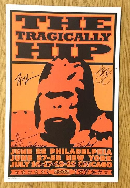 Original AUTOGRAPHED concert poster for Tragically Hip in the summer of 2002…