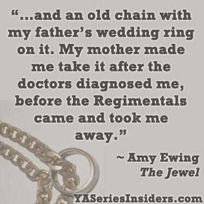 ~Amy Ewing, The Jewel  via YASeriesInsiders.com