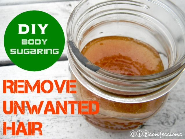 DIY hair removal 1c sugar, 1c honey, juice of 1/2 lemon heat to 250F and cool. Rub skin with cornstarch beforehand. Use muslin or cotton strips to remove.