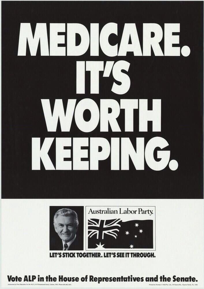 """""""Medicare. It's Worth Keeping."""" Labor Party poster for 1987 federal election."""