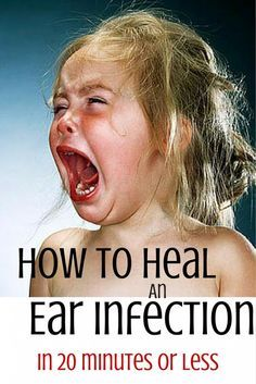 How to Heal an ear infection in 20 minutes or less using natural home remedies that you already have in your cabinets. This REALLY WORKS!!