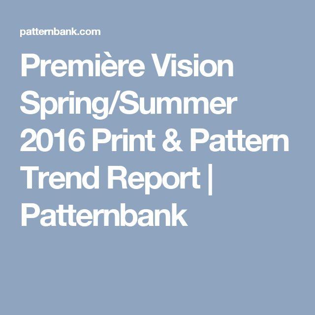 Première Vision Spring/Summer 2016 Print & Pattern Trend Report | Patternbank