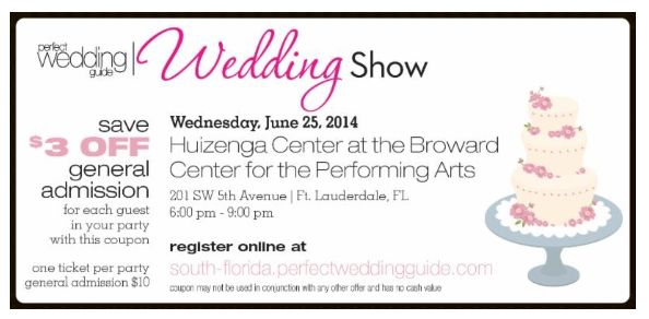 Join Us 06/25 at Palm Beach Wedding Guide Wedding Show. Huizenga Pavilion at Broward Performing Arts!