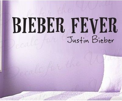 Bieber Fever Justin Bieber Wall Decal Quote