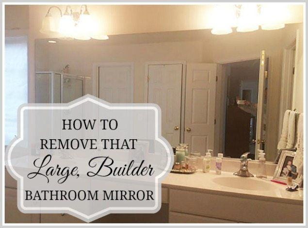How To Safely And Easily Remove A Large Bathroom Builder Mirror From The Wall In 2020 Large Bathroom Mirrors Mirror Wall Living Room Large Bathrooms
