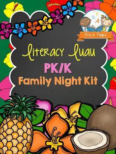 Literacy Luau: Family Literacy Night Kit for Preschool and Kindergarten. Includes fillable forms to personalize all the notes you need to send home and everything you need to organize and plan for a successful family literacy night event at your school.