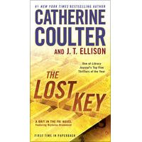 The Lost Key by Catherine Coulter & J. T. Ellison