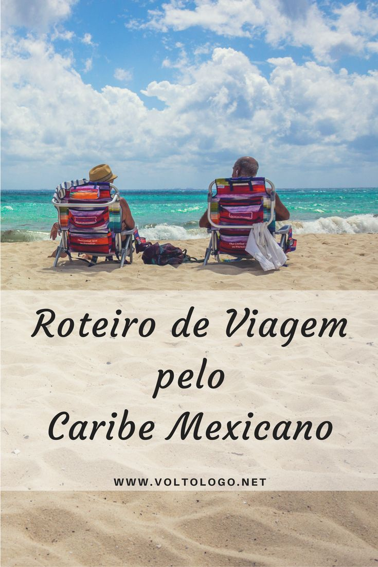 Roteiro de viagem pela Riviera Maya, o Caribe Mexicano