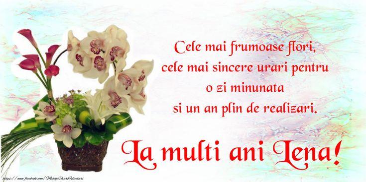 La multi ani Lena! Cele mai frumoase flori, cele mai sincere urari